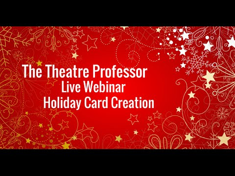 Holiday Cards with the Theatre Professor