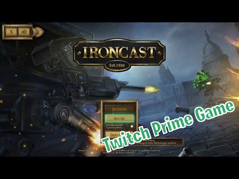 Twitch Prime Game Ironcast