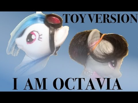 MLP | I Am Octavia - TOY PARODY (2 Year YouTube anniversary)