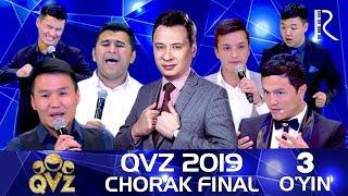 QVZ 2019 | Chorak final | 3-O'YIN