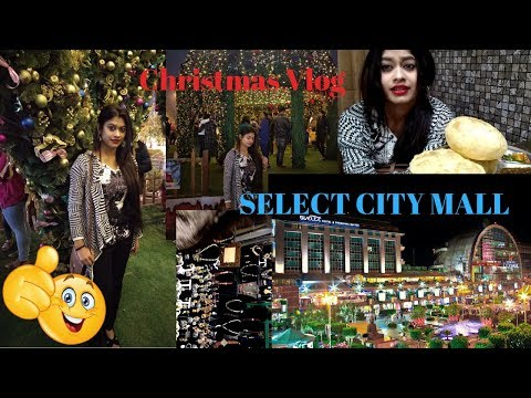 Select Citywalk Mall & DLF Mall Delhi | Christmas Vlog By Neha Preet