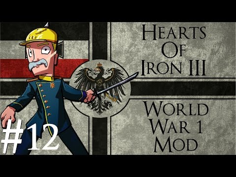 Hearts of Iron 3  World War 1 mod  German Empire  Part 12  Operation Waffles & Frites
