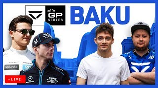 Not The GP… Series | Azerbaijan Grand Prix