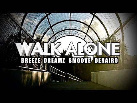 WILL BREEZE & KREATIVE DREAMZ - WALK ALONE (OFFICIAL VIDEO HD) ft. J-SMOOVE & D.C. DENAIRO