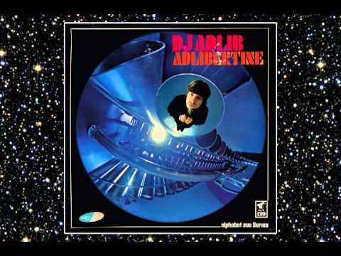 DJ ADLIB - EVERYDAY - ADLIBERTINE - ALPHABET ZOO - DROPPIN' SCIENCE