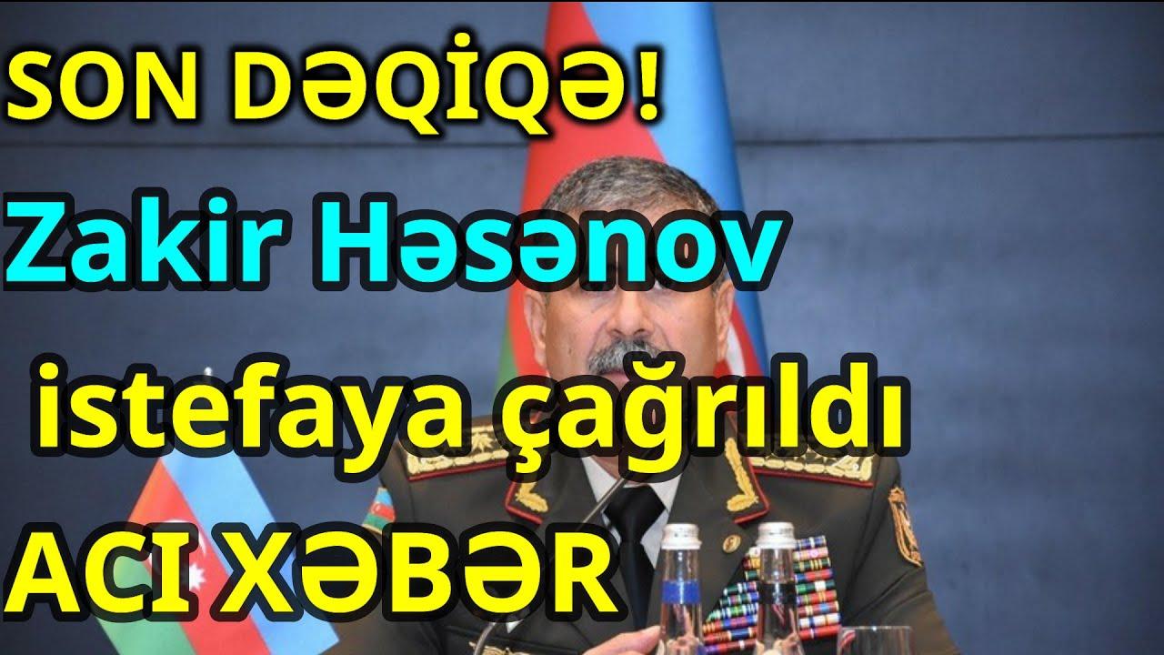 Zakir Həsənov istefaya çağrıldı ACI XƏBƏR