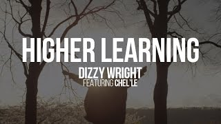 "Dizzy Wright ""Higher Learning"" (Official Music Video)"