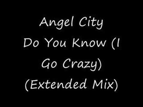 Do You Know (I Go Crazy) - Angel City - YouTube