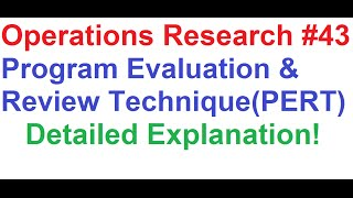 operations research tutorial 43 network analysis 11 pert 2 detailed explanation
