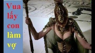 Vị Vua lấy 3 con gái làm vợ - Ai cập cổ đại