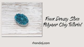 Faux Druzy Tutorial - Polymer Clay