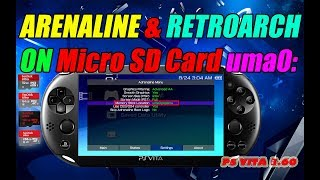 Adrenaline & RetroArch on Micro SD Card uma0: for PS Vita 3.60! Easy Install Guide!