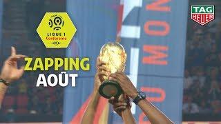 Zapping Ligue 1 Conforama - Août (saison 2018/2019)