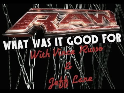 RAW: What Was It Good For #1