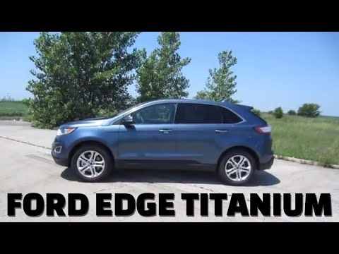 2018 Ford Edge Titanium 2.0L AWD SUV // review, walk around, and test drive // 100 rental cars
