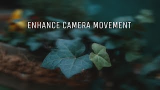 EASY TIP to enhance CAMERA MOVEMENT // Teo Crawford