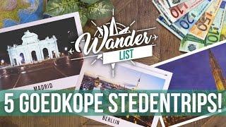 5 goedkope stedentrips in Europa! | Wander List #5