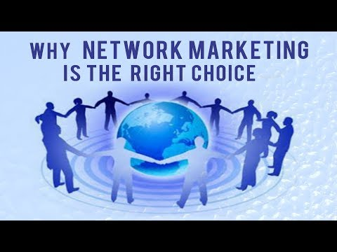 Why Network Marketing is the right choice || Business of 21st Century