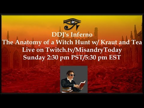 DDJs Inferno: The Anatomy of a Witch Hunt w/ Kraut