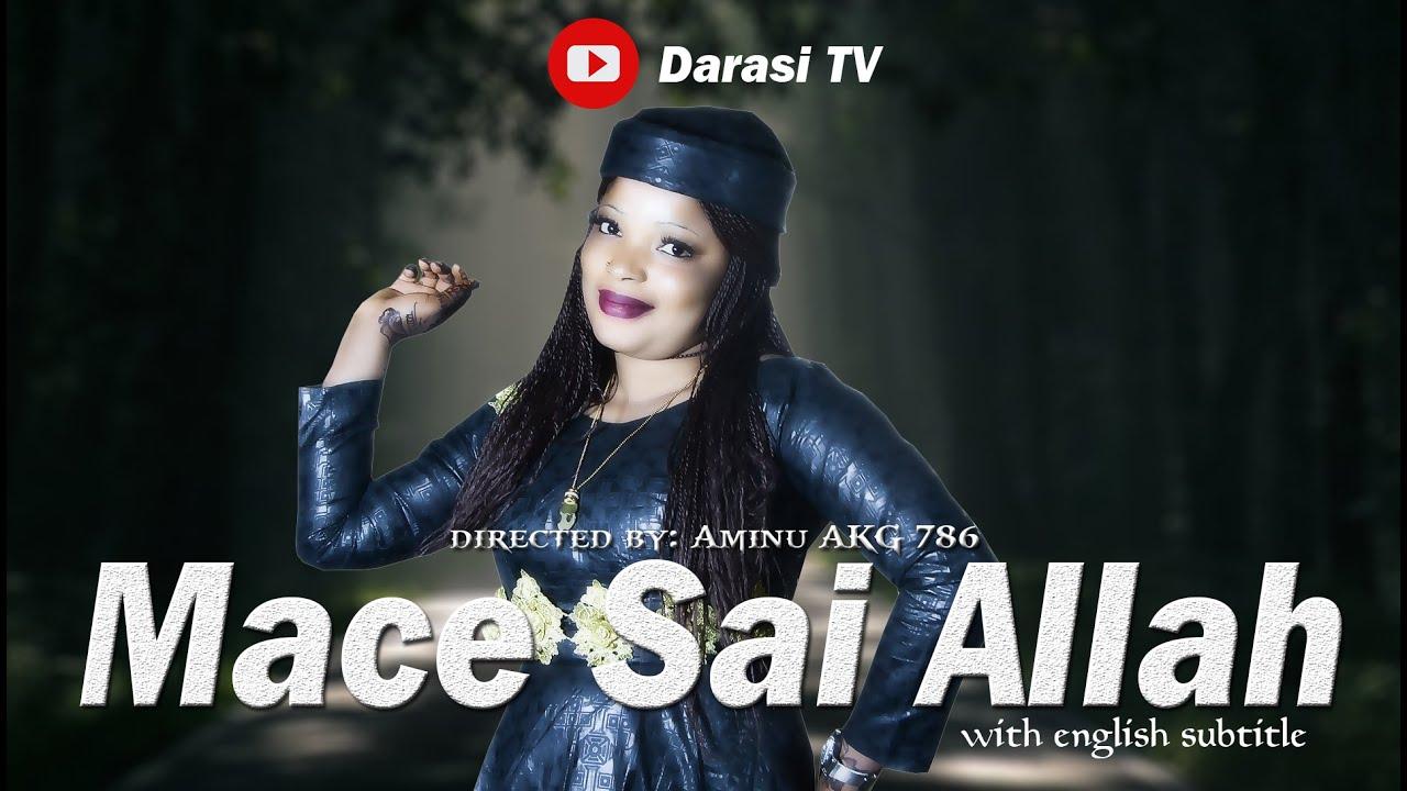 Download Mace Sai Allah with English Subtitle...
