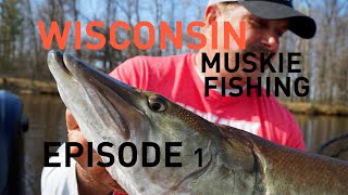 Muskie Fishing the 2019 Central Wisconsin Opener (Episode 1)