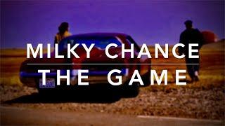 Milky Chance - The Game (Lyrics)