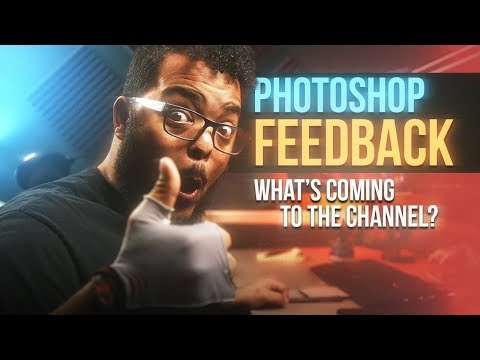 How To Get Photoshop Feedback And What's Coming To The Channel!