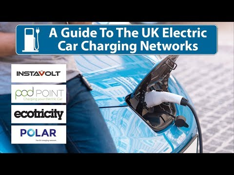 A Guide To Electric Car Charging Networks (UK)
