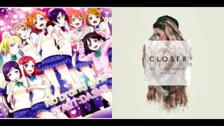 No Brand Girls Closer The Chainsmokers X µ's Mashup
