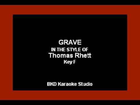 Thomas Rhett - Grave (Karaoke Version)