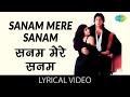 Sanam Mere Sanam with lyrics | सनम मेरे सनम गाने के बोल | Hum | Amitabh/Kimi/Govinda/Rajnikant