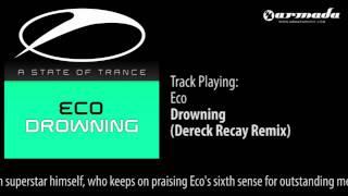 DJ Eco - Drowning (Dereck Recay Remix) [ASOT153]