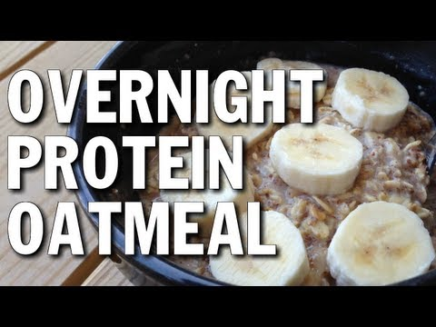 NO COOKING BODYBUILDING BREAKFAST:  PROTEIN OATMEAL OVERNIGH