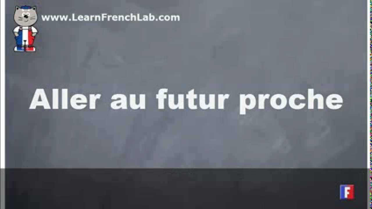 french verb conjugation aller to go near future tense youtube. Black Bedroom Furniture Sets. Home Design Ideas