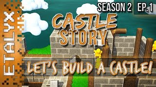 Castle Story - Let's Build A Castle! [ep.1]
