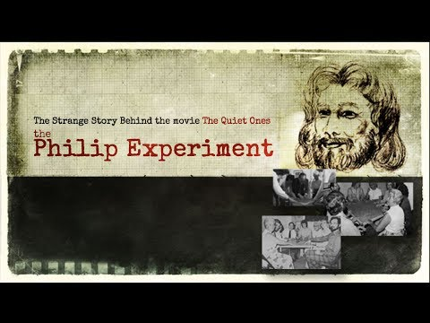 The Philip Experiment - The Strange Story Behind the Movie The Quiet Ones
