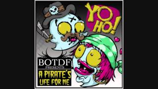 Yo,Ho! (A Pirates Life For Me) - Blood On The Dance Floor