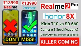 Realme 2 Pro Vs Honor 8X -FULL COMPARISON- Camera, Processor, Specifications   Honor 8X India Launch