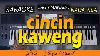 CINCIN KAWENG Karaoke | LAGU MANADO