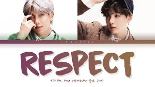 BTS Respect Lyrics (방탄소년단 Respect 가사) [Color Coded Lyrics/Han/Rom/Eng]