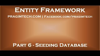 Part 6   How to seed database with test data using entity framework