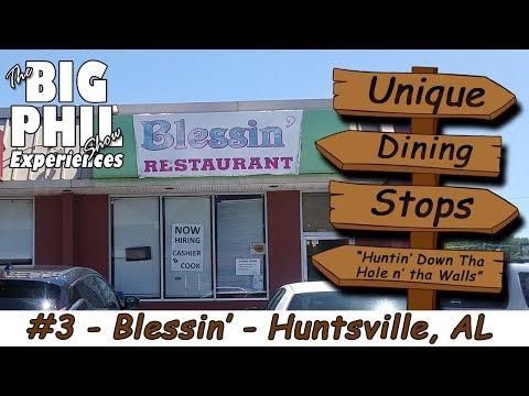 Unique Dining Stops #3 - Blessing Restuarant, Huntsville AL
