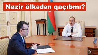 İddia: Sahil Babayev yoxa çıxıb!