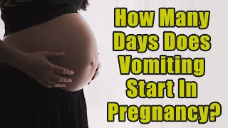 After How Many Days Does Vomiting Start In Pregnancy? | Boldsky