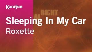 Karaoke Sleeping In My Car - Roxette *