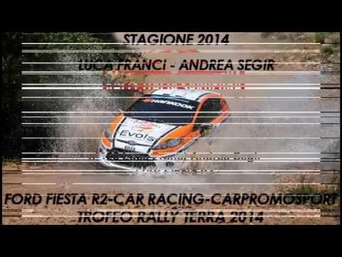 Luca Franci - Andrea Segir . Trofeo Rally Terra 2014