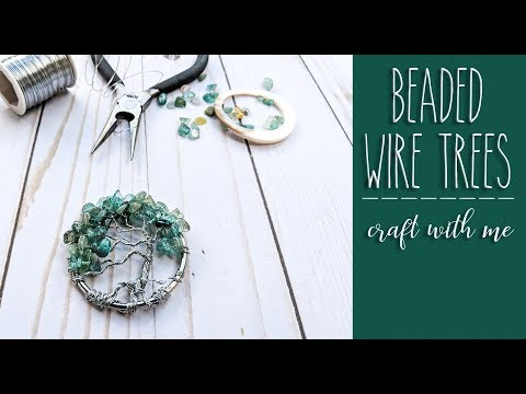 Beaded Wire Trees - Craft with Me!