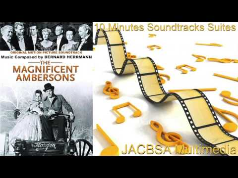 """""""The Magnificent Ambersons"""" Soundtrack Suite"""