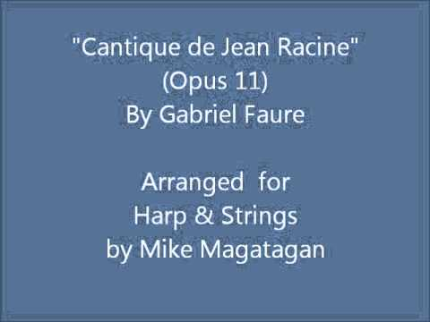 """Cantique De Jean Racine"" (Opus 11) For Harp & Strings"