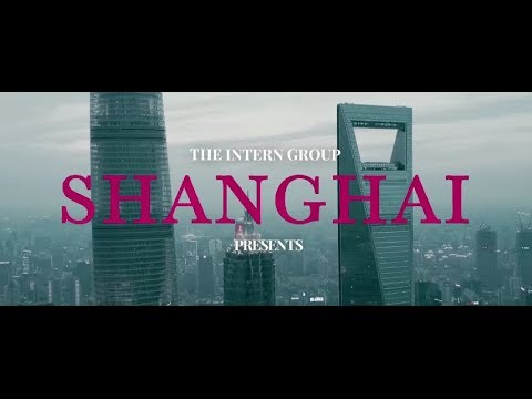 Welcome to Shanghai by The Intern Group